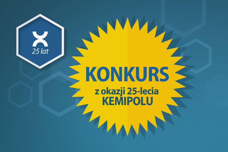 KONKURS z okazji 25-lecia KEMIPOL-u